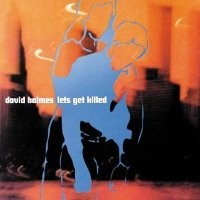 Purchase David Holmes - Let's Get Killed