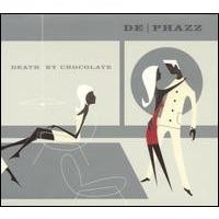 Purchase De-Phazz - Death by Chocolate