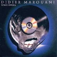 Purchase Didier Marouani - Space Opera