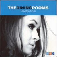 Purchase The Dining Rooms - Numero Deux
