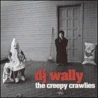 Purchase Dj Wally - The Creepy Crawlies