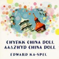 Purchase Edward Ka-Spel - Aaazhyd China Doll