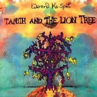 Purchase Edward Ka-Spel - Tanith and the Lion Tree