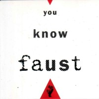 Purchase Faust - You Know Faust