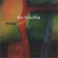 Purchase Fila Brazillia - Mess