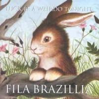 Purchase Fila Brazillia - Luck Be a Weirdo Tonight