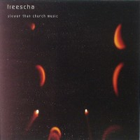Purchase Freescha - Slower Than Church Music