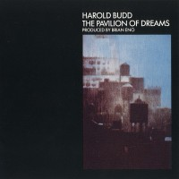 Purchase Harold Budd - The Pavilion of Dreams