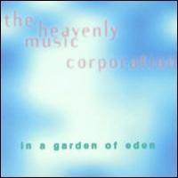 Purchase Heavenly Music Corporation - In a Garden of Eden