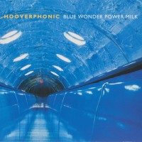 Purchase Hooverphonic - Blue Wonder Power Milk