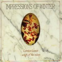 Purchase Impressions of Winter - Cantica Lunae - Songs of the Moon