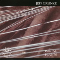 Purchase Jeff Greinke - Timbral Planes