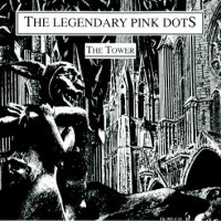 Purchase The Legendary Pink Dots - The Tower