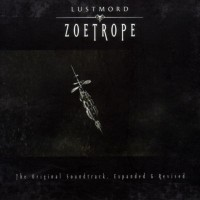 Purchase Lustmord - Zoetrope [soundtrack]