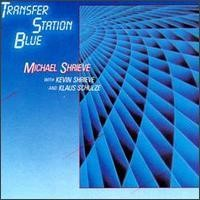Purchase Michael Shrieve - Transfer Station Blue