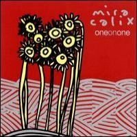 Purchase Mira Calix - One on One