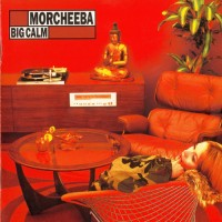 Purchase Morcheeba - Big Calm