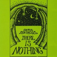 Purchase Ozric Tentacles - There is Nothing