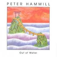 Purchase Peter Hammill - Out of Water