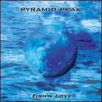Purchase Pyramid Peak - Fish'n Love