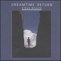 Purchase Steve Roach - Dreamtime Return