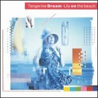 Purchase Tangerine Dream - Lily on the Beach