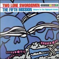 Purchase Two Lone Swordsmen - The Fifth Mission