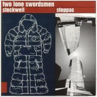 Purchase Two Lone Swordsmen - Stockwell Steppas