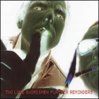 Purchase Two Lone Swordsmen - Further Reminders
