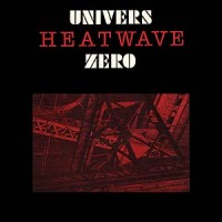 Purchase Univers Zero - Heatwave