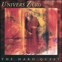 Purchase Univers Zero - The Hard Quest