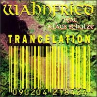 Purchase Wahnfried - Trancelation