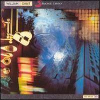 Purchase William Orbit - Strange Cargo