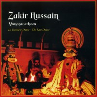 Purchase Zakir Hussain - Vanaprastham - The Last Dance