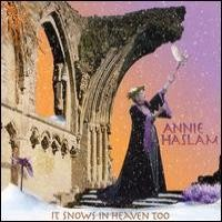 Purchase Annie Haslam - It Snows in Heaven Too