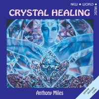Purchase Anthony Miles - Crystal Healing