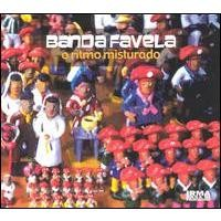 Purchase Banda Favela - O Ritmo Misturado