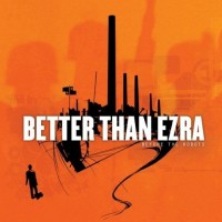 Purchase Better Than Ezra - Before The Robots