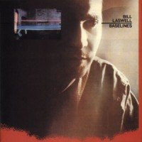 Purchase Bill Laswell - Baselines