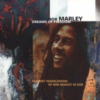 Purchase Bill Laswell - Dreams Of Freedom - Ambient Translations Of Bob Marley In Dub