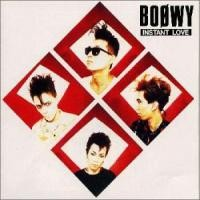 Purchase Boowy - Instant Love