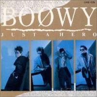 Purchase Boowy - Just A Hero
