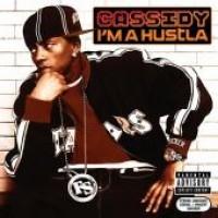 Purchase Cassidy - I'm A Hustla