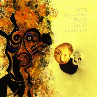 Purchase Coil - Presents Black Light District – A Thousand Lights In A Darkened Room