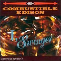 Purchase Combustible Edison - I, Swinger