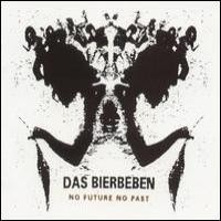 Purchase Das Bierbeben - No Future No Past