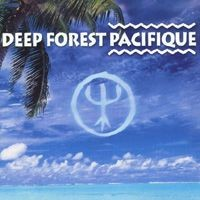 Purchase Deep Forest - Pacifique