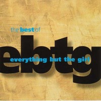 Purchase Everything But The Girl - The Best Of Everything But The Girl