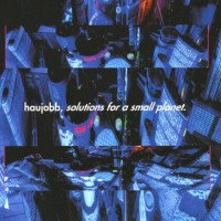 Purchase Haujobb - Solutions For A Small Planet