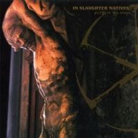Purchase In Slaughter Natives - Purgate My Stain